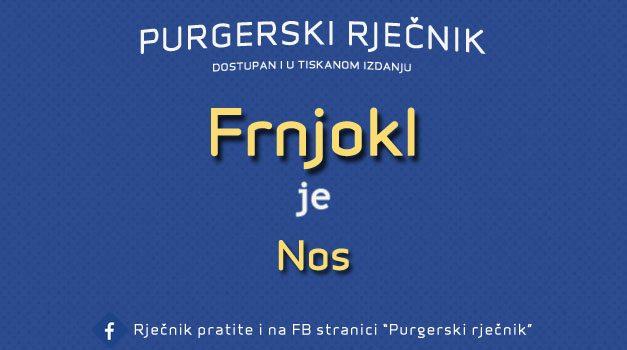Iz Purgerskog rječnika – Frnjokl